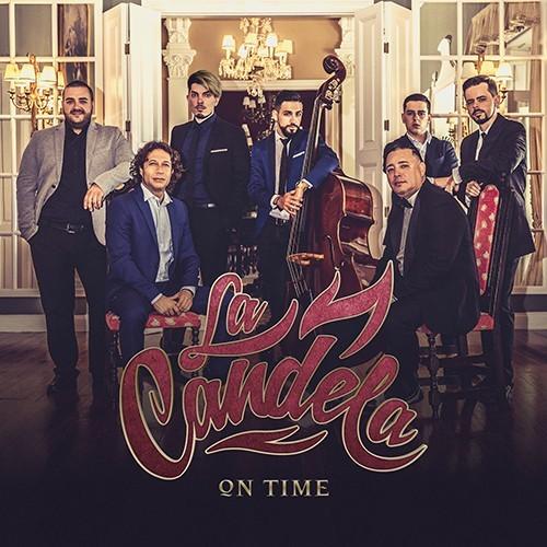 La Candela - On Time