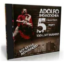 Adolfo Indacochea - NY Style Advanced turn patterns vol 1-100% Mambo