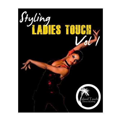 Ataca y La Alemana Ladies Touch Styling Vol 1