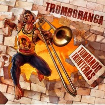 Tromboranga - Tumbando Fronteras