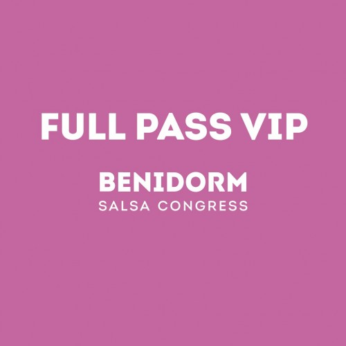 2019 Full Pass VIP Benidorm Salsa Congress