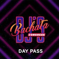 Day Pass Dj's Bachata Cogress 2021