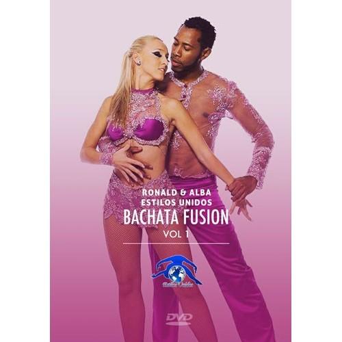 Ronald & Alba - Bachata Fusión - Vol. 1