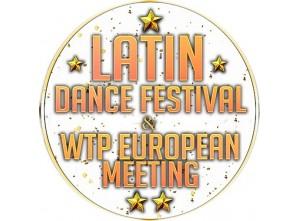 LATIN DANCE FESTIVAL & WTP EUROPEAN MEETING